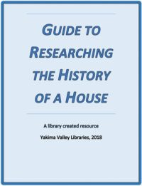 Guide to Researching the History of a House