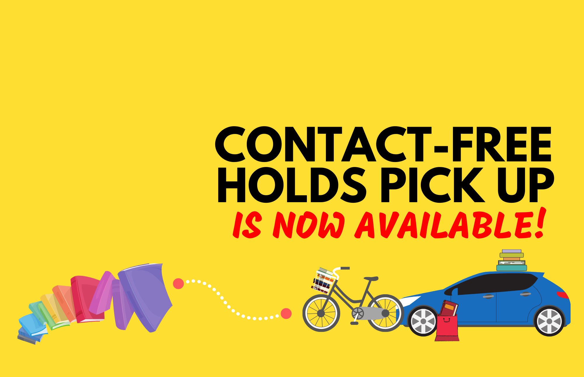 Contact-Free Holds Pick Up Service